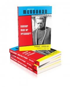 Patrick McGoohan – Danger Man or Prisoner?