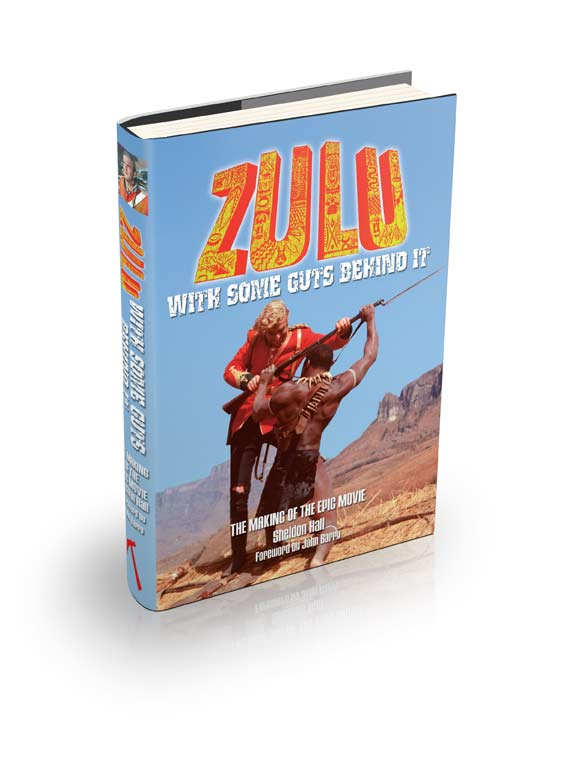 Zulu – With Some Guts Behind It by Sheldon Hall